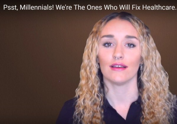 Psst, Millennials! We're The Ones Who Will Fix Healthcare.
